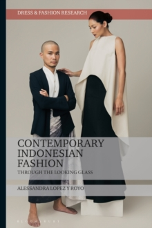 Contemporary Indonesian Fashion : Through the Looking Glass, PDF eBook