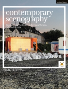 Contemporary Scenography : Practices and Aesthetics in German Theatre, Arts and Design, Hardback Book