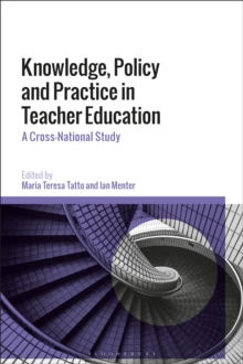 Knowledge, Policy and Practice in Teacher Education : A Cross-National Study, PDF eBook