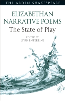 Elizabethan Narrative Poems: The State of Play, PDF eBook