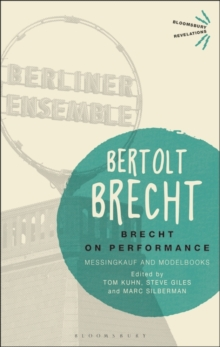 Brecht on Performance : Messingkauf and Modelbooks, Paperback / softback Book