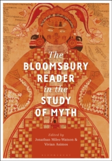 The Bloomsbury Reader in the Study of Myth, Paperback / softback Book