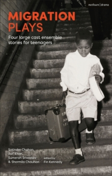 Migration Plays : Four large cast ensemble stories for teenagers, Paperback / softback Book