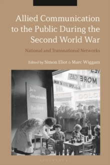 Allied Communication to the Public During the Second World War : National and Transnational Networks, EPUB eBook