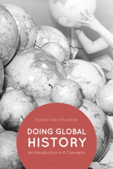 Doing Global History : An Introduction in 6 Concepts, EPUB eBook