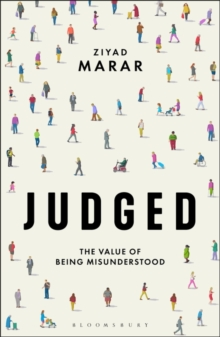Judged : The Value of Being Misunderstood, Paperback / softback Book