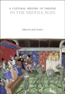 A Cultural History of Theatre in the Middle Ages, EPUB eBook
