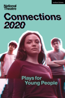 National Theatre Connections 2020 : Plays for Young People, Paperback / softback Book