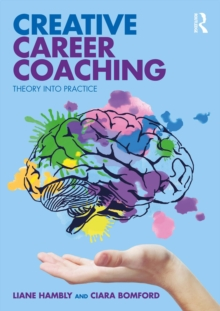 Creative Career Coaching : Theory into Practice, EPUB eBook