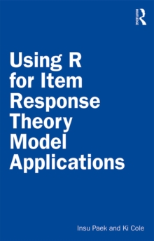 Using R for Item Response Theory Model Applications, PDF eBook