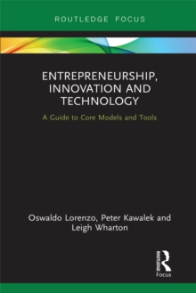Entrepreneurship, Innovation and Technology : A Guide to Core Models and Tools, EPUB eBook