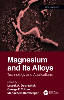 Magnesium and Its Alloys : Technology and Applications, PDF eBook
