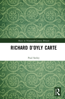 Richard D'Oyly Carte, PDF eBook