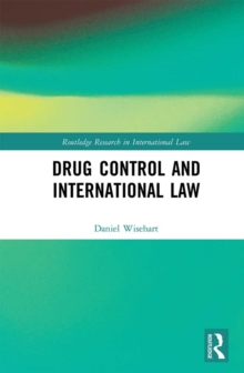 Drug Control and International Law, PDF eBook