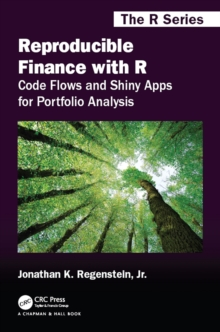 Reproducible Finance with R : Code Flows and Shiny Apps for Portfolio Analysis, PDF eBook