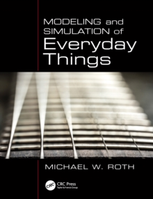 Modeling and Simulation of Everyday Things, PDF eBook
