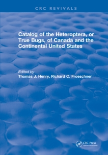 Catalog of the Heteroptera or True Bugs, of Canada and the Continental United States, PDF eBook