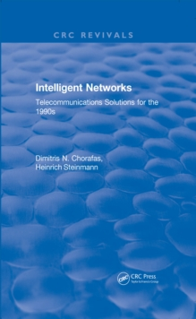 Intelligent Networks : Telecommunications Solutions for the 1990s, PDF eBook