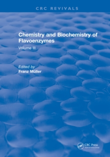 Chemistry and Biochemistry of Flavoenzymes : Volume III, EPUB eBook