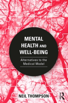 Mental Health and Well-Being : Alternatives to the Medical Model, PDF eBook