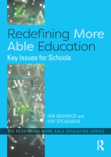 Redefining More Able Education : Key Issues for Schools, PDF eBook