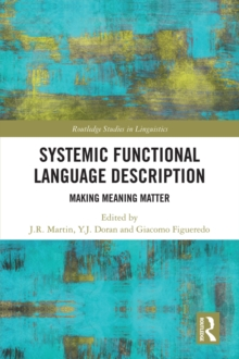 Systemic Functional Language Description : Making Meaning Matter, PDF eBook