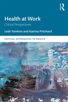 Health at Work : Critical Perspectives, PDF eBook