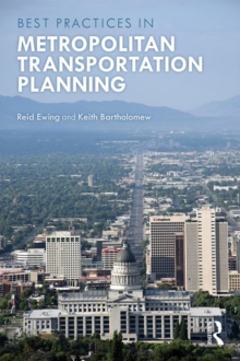 Metropolitan Transportation Planning : New Advances, Approaches, and Best Practices, EPUB eBook