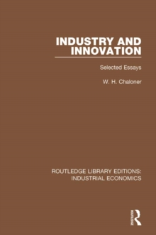 Industry and Innovation : Selected Essays, EPUB eBook