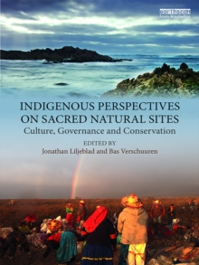 Indigenous Perspectives on Sacred Natural Sites : Culture, Governance and Conservation, EPUB eBook