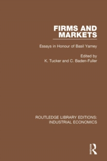 Firms and Markets : Essays in Honour of Basil Yamey, PDF eBook