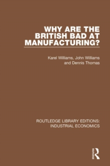 Why are the British Bad at Manufacturing?, EPUB eBook