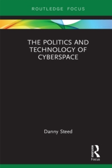 The Politics and Technology of Cyberspace, EPUB eBook