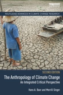 The Anthropology of Climate Change : An Integrated Critical Perspective, EPUB eBook
