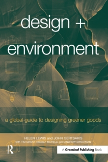 Design + Environment : A Global Guide to Designing Greener Goods, EPUB eBook