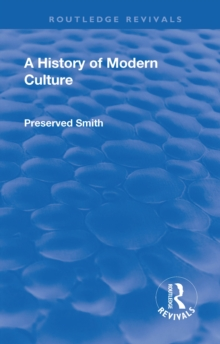 Revival: A History of Modern Culture: Volume I  (1930) : The Great Renewal 1543 - 1687, EPUB eBook