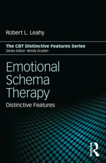 Emotional Schema Therapy : Distinctive Features, PDF eBook