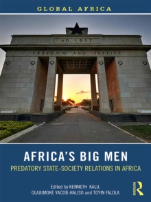 Africa's Big Men : Predatory State-Society Relations in Africa