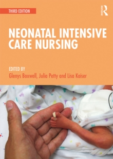 Neonatal Intensive Care Nursing, PDF eBook