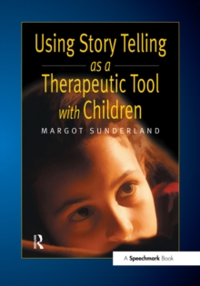 Using Story Telling as a Therapeutic Tool with Children, EPUB eBook