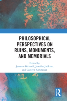 Philosophical Perspectives on Ruins, Monuments, and Memorials, EPUB eBook