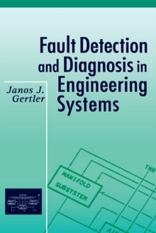Fault Detection and Diagnosis in Engineering Systems, EPUB eBook