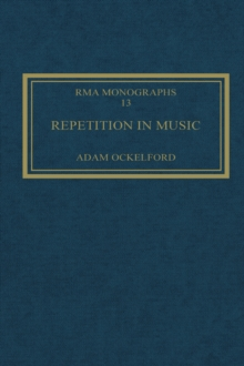 Repetition in Music : Theoretical and Metatheoretical Perspectives, EPUB eBook