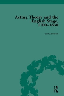 Acting Theory and the English Stage, 1700-1830 Volume 2, EPUB eBook