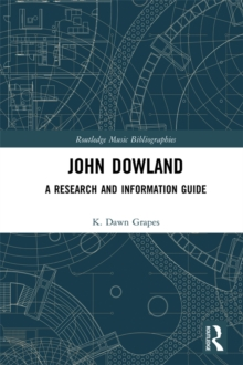 John Dowland : A Research and Information Guide, PDF eBook