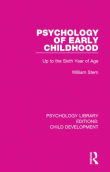 Psychology of Early Childhood : Up to the Sixth Year of Age, EPUB eBook
