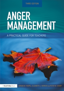 Anger Management : A Practical Guide for Teachers, PDF eBook