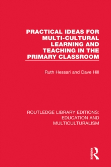Practical Ideas for Multi-cultural Learning and Teaching in the Primary Classroom, PDF eBook