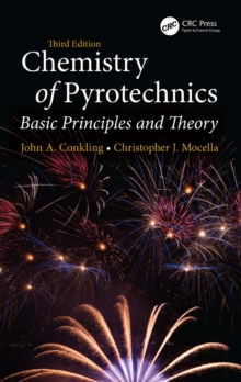 Chemistry of Pyrotechnics : Basic Principles and Theory, Third Edition, PDF eBook