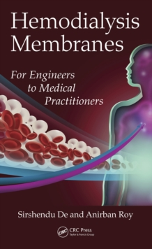 Hemodialysis Membranes : For Engineers to Medical Practitioners, EPUB eBook